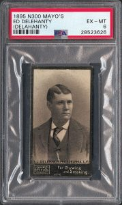 1895 N300 Mayo's Cut Plug Ed Delahanty PSA EX-MT 6 RR Auction